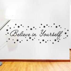 Αυτοκόλλητο τοίχου Believe in yourself