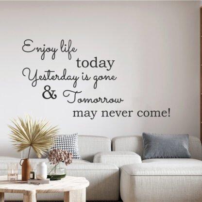 Αυτοκόλλητο τοίχου Enjoy life today
