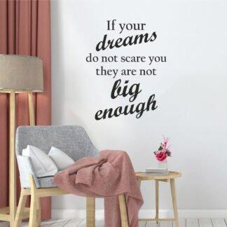 Αυτοκόλλητο τοίχου if your dreams