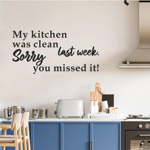 Αυτοκόλλητο τοίχου my kitchen was clean